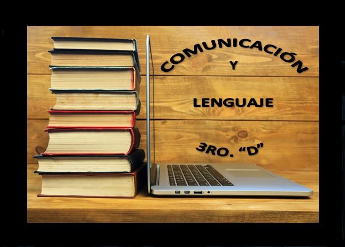 Comunicación y Lenguaje Tercero Sección